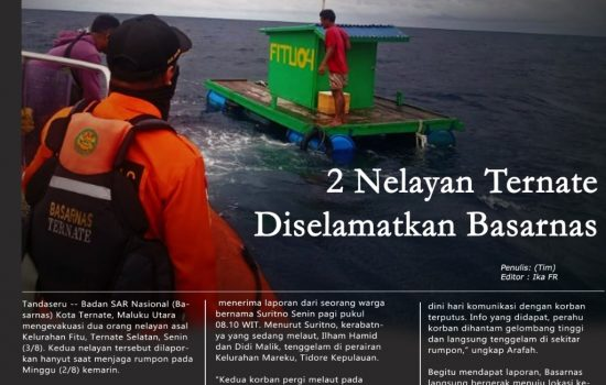INFOGRAFIS: Hanyut, 2 Nelayan Ternate Diselamatkan Basarnas